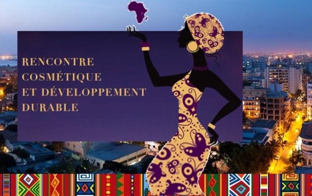 Rencontres Cosmétiques et Développement Durable Dakar